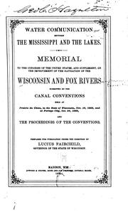 Cover of: Water Communication Between the Mississippi and the Lakes: Memorial to the ...