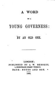 Cover of: A word to a young governess: by an old one [K. Naish].