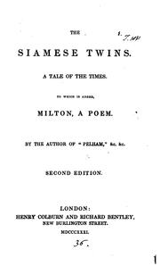 Cover of: The Siamese twins [in verse]. To which is added, Milton, a poem, by the author of