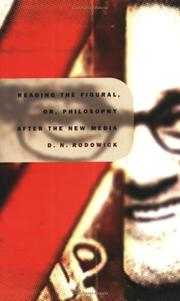 Cover of: Reading the figural, or, Philosophy after the new media | David Norman Rodowick
