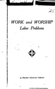 Cover of: Work and Worship: Labor Problems