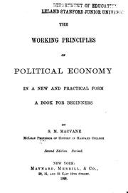 Cover of: The Working Principles of Political Economy in a New and Practical Form