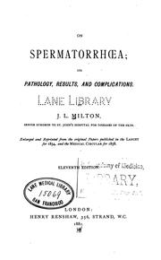 Cover of: On spermatorrhoea: its pathology, results, and complications. Enlarged and reprinted from the ... |