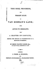 Cover of: The Rise, Progress, and Present State of Van Dieman