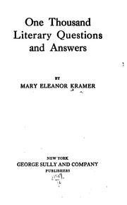 Cover of: One Thousand Literary Questions and Answers | Mary Eleanor Kramer