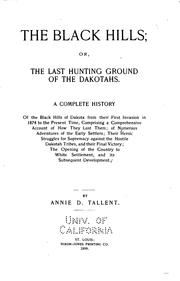 Cover of: The Black Hills, Or, The Last Hunting Ground of the Dakotahs: A Complete History of the Black ..