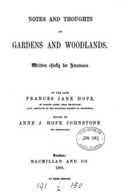 Cover of: Notes and thoughts on gardens and woodlands, ed. by A.J.H. Johnstone