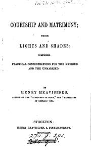 Cover of: Courtship and matrimony; their lights and shades | Henry Heavisides