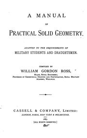 Cover of: A Manual of Practical Solid Geometry: Adapted to the Requirements of Military Students and ..