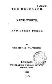 Cover of: The bereaved, Kenilworth, and other poems | Edward Whitfield