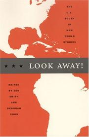 Cover of: Look Away! The U.S. South in New World Studies (New Americanists) |
