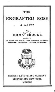 Cover of: The Engrafted Rose: A Novel