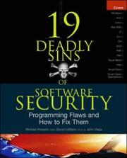 Cover of: 19 Deadly Sins of Software Security (Security One-off) | Michael Howard