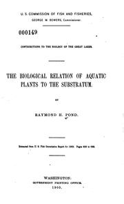 Cover of: The Biological Relation of Aquatic Plants to the Substratum