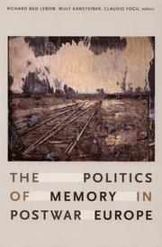 Cover of: The Politics of Memory in Postwar Europe |