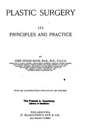 Plastic Surgery. Its Principles and Practice by John Staige Davis