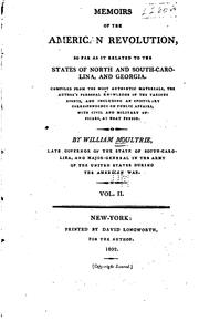 Cover of: Memoirs of the American Revolution: So Far as it Related to the States of ..