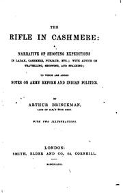 Cover of: The Rifle in Cashmere: A Narrative of Shooting Expeditions in Ladak ..
