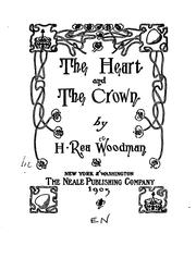 Cover of: The Heart and the Crown | Hannah Rea Woodman