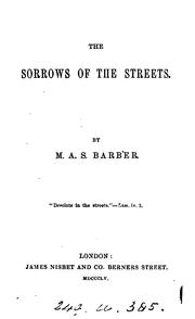 Cover of: The sorrows of the streets | Mary Ann S. Barber