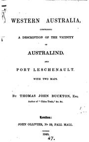 Cover of: Western Australia, a description of the vicinity of Australind, and port ... | Thomas John Buckton