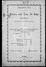 Cover of: Prospectus of the Quebec and Lake St. John Railway |