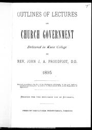 Cover of: Outlines of lectures on church government | John J. A. Proudfoot