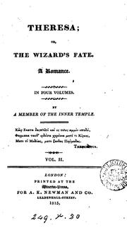 Cover of: Theresa; or, The wizard's fate, by a member of the Inner temple