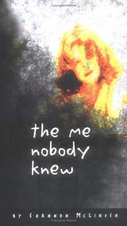 The Me Nobody Knew by Shannon McLinden