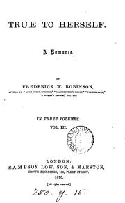 Cover of: True to herself: A Romance | Frederick William Robinson