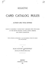 Cover of: Eclectic Card Catalog Rules: Author and Title Entries, Based on Dziatzkos Instruction ... | Klas August Linderfelt