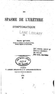 Cover of: Du spasme de l'urèthre symptomatique