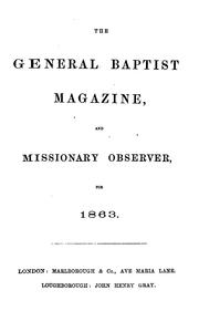 Cover of: The General Baptist Magazine and Missionary Observer for 1863