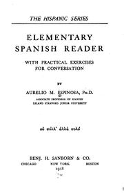 Cover of: Elementary Spanish Reader: With Practical Exercise For Conversation