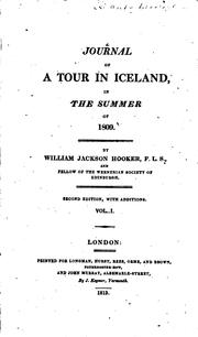 Cover of: Journal of a Tour in Iceland, in the Summer of 1809 | Sir William Jackson Hooker