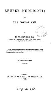 Cover of: Reuben Medlicott, or The coming man
