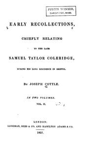 Cover of: Early Recollections: Chiefly Relating to the Late Samuel Taylor Coleridge, During His Long ..