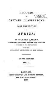Cover of: Records of Captain Clapperton's last expedition to Africa | Richard Lander