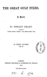 Cover of: The great gulf fixed, by Gerald Grant