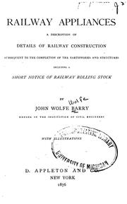 Cover of: Railway Appliances: A Description of Details of Railway Construction Subsequent to the ..