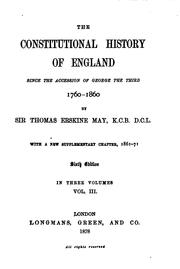 Cover of: The Constitutional History of England Since the Accession of George the Third, 1760-1860: With a ..