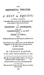 An Historical Treatise of a Suit in Equity: In which is Attempted a Scientific Deduction of the ...