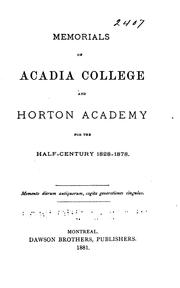 Cover of: Memorials of Acadia College and Horton Academy for the Half-century 1828-1878