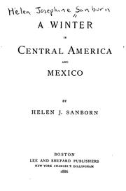 Cover of: A Winter in Central America and Mexico | Helen Josephine Sanborn