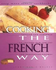 Cover of: Cooking the French Way | Lynne Marie Waldee