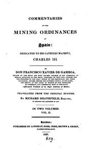 Cover of: Commentaries on the mining ordinances of Spain, tr. by R. Heathfield