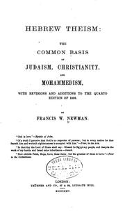 Cover of: Hebrew Theism: The Common Basis of Judaism, Christianity, and Mohammedism ... | Francis William Newman