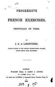 Cover of: Progressive French exercises, principally on verbs