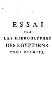 Cover of: Essai sur les hiéroglyphes des Égyptiens [extr. from The divine legation of Moses], tr. [by M.A ..