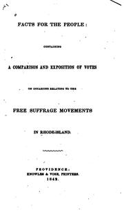 Cover of: Facts for the People: Containing a Comparison and Exposition of Votes on Occasions Relating to ... | Jacob Frieze